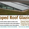 Glass Roofs, Glass Canopy, Glass Shades, Skylights, Roof lights, Glass Partitions, Glazed Roofs