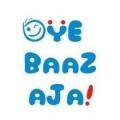 Oye Baaz Aja